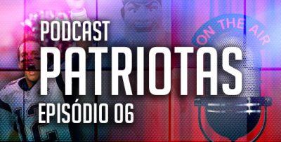 Podcast Patriotas 06 - Rivais da AFC