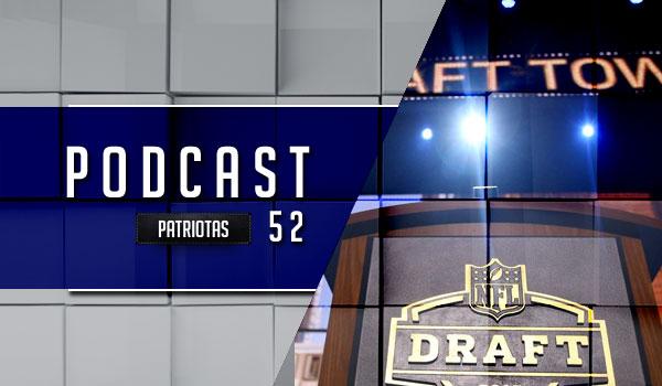 Podcast Patriotas 52 - Pré Draft2016