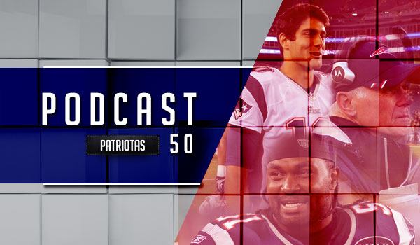 Podcast Patriotas 50- Offseason 2016 pt1