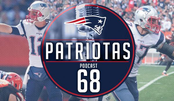 Podcast Patriotas68 - Patriots x Browns S5
