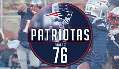 Podcast Patriotas 76 - Rams x Patriots S13