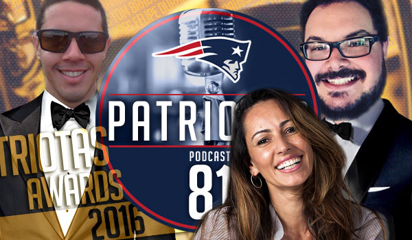 Podcast Patriotas 81 : Patriotas Awards 2016