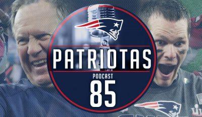 Podcast Patriotas 85 : Campeão SB 51