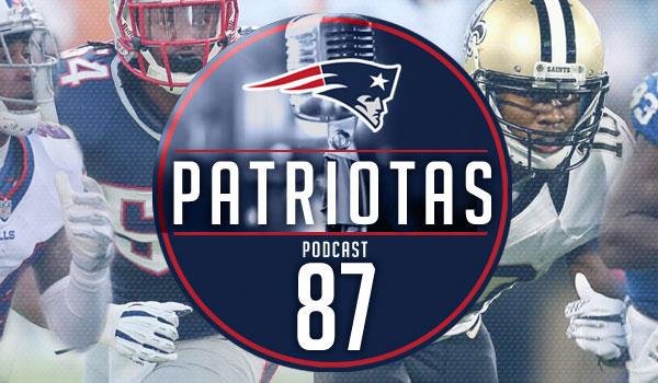 Podcast Patriotas 87 - Free Agency 2017