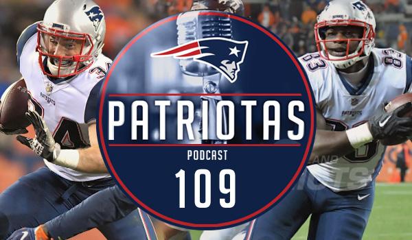 Podcast Patriotas 109 - Vitória contra Broncos