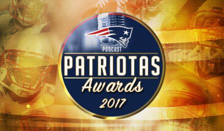 Podcast Patriotas 117 - Patriotas Awards 2017