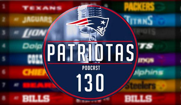 Podcast Patriotas 130 - Calendário Patriots 2018