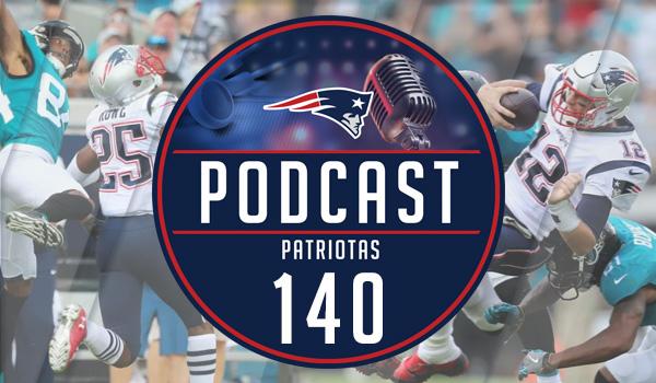 Podcast Patriotas 140 Patriots Jaguars