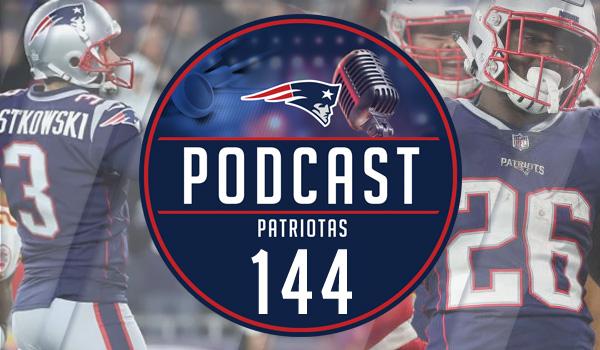 Podcast Patriotas 144 : Pats x Chiefs