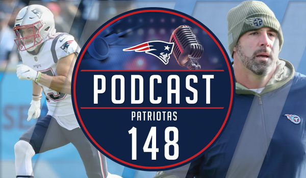 Podcast Patriotas 148 Patriots Titans