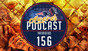 Podcast Patriotas 156 Patriotas Awards 2018
