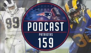 Podcast Patriotas 159 Raio x Los Angeles Rams