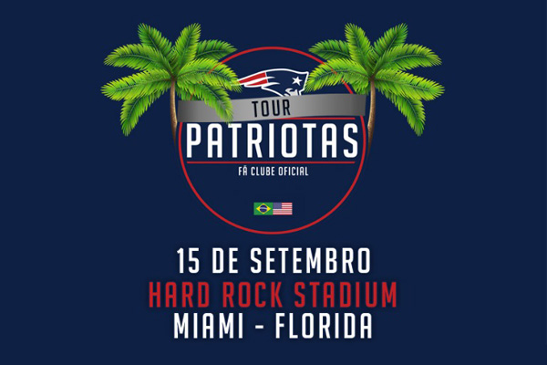 Tour Patriotas 2019 assista os Patriots no estádio