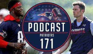 Podcast Patriotas 171 Tom Brady Disputa Elenco