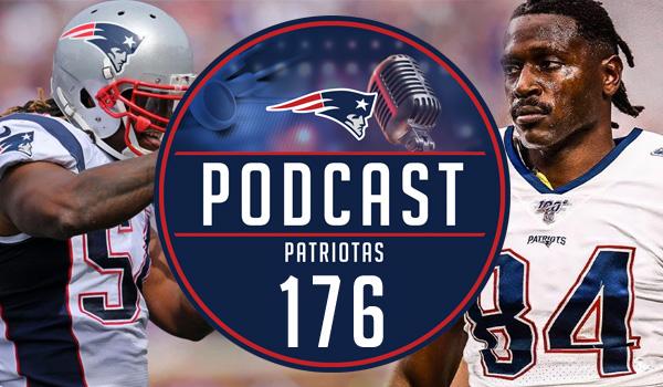 Podcast Patriotas 176 Antonio Brown Donta Hightower