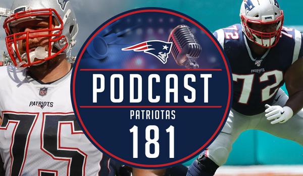 Podcast Patriotas 181 New England Patriots Linha Ofensiva OL