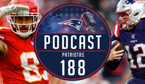 Podcast Patriotas 188 Kansas City Chiefs New England Patriots NFL ESPN Futebol Americano