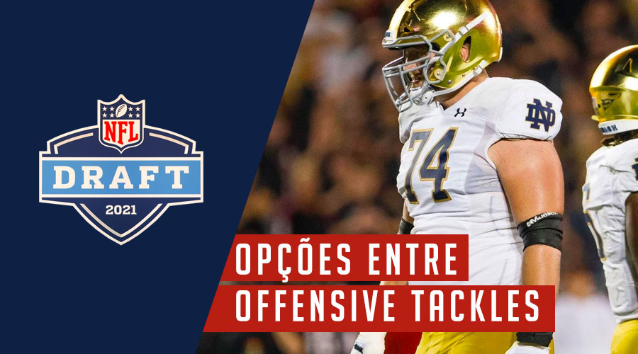 Draft 2021 Offensive Tackles New england Patriots